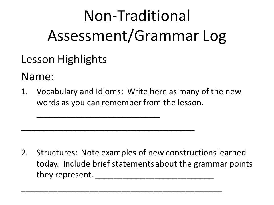 Non-Traditional Assessment/Grammar Log