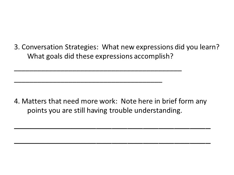 3. Conversation Strategies: What new expressions did you learn