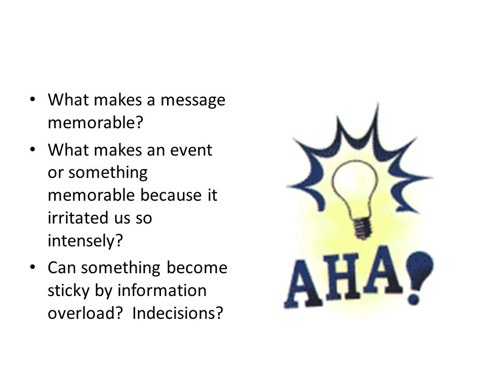 What makes a message memorable
