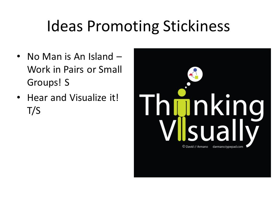 Ideas Promoting Stickiness