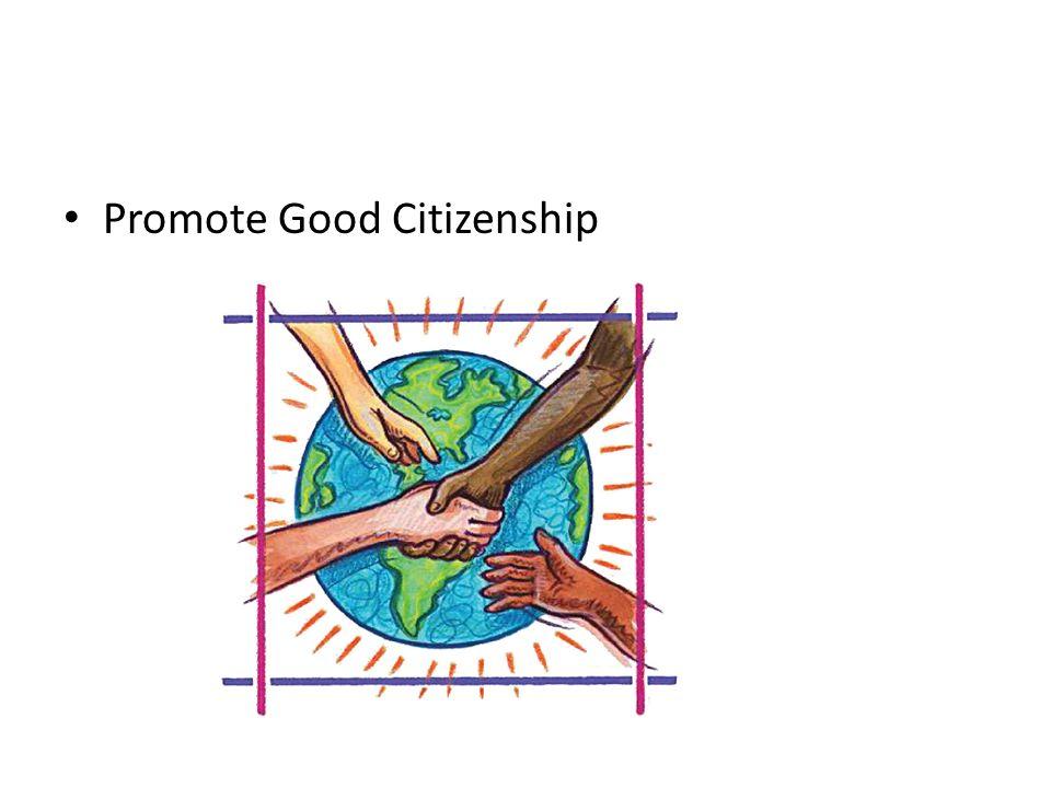 Promote Good Citizenship