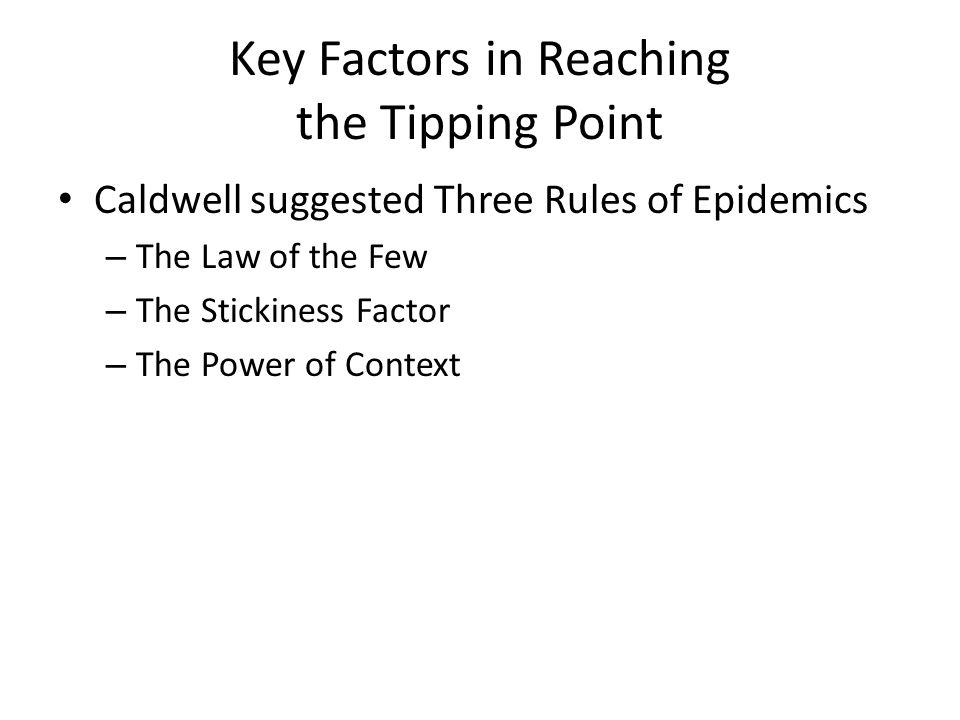 Key Factors in Reaching the Tipping Point