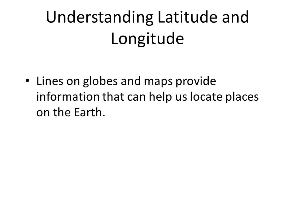 Understanding Latitude and Longitude