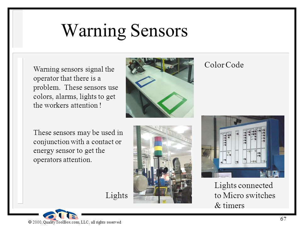 Warning Sensors Color Code Lights connected to Micro switches & timers