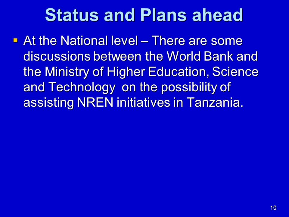Status and Plans ahead