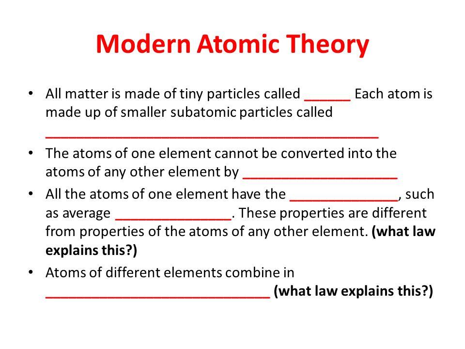 Modern Atomic Theory Modern Atomic Theory A...