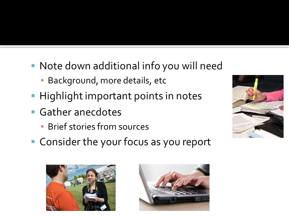 Note down additional info you will need