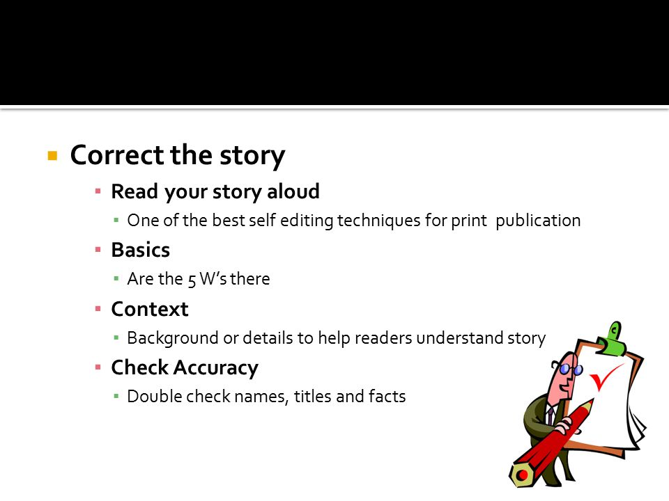 Correct the story Read your story aloud Basics Context Check Accuracy