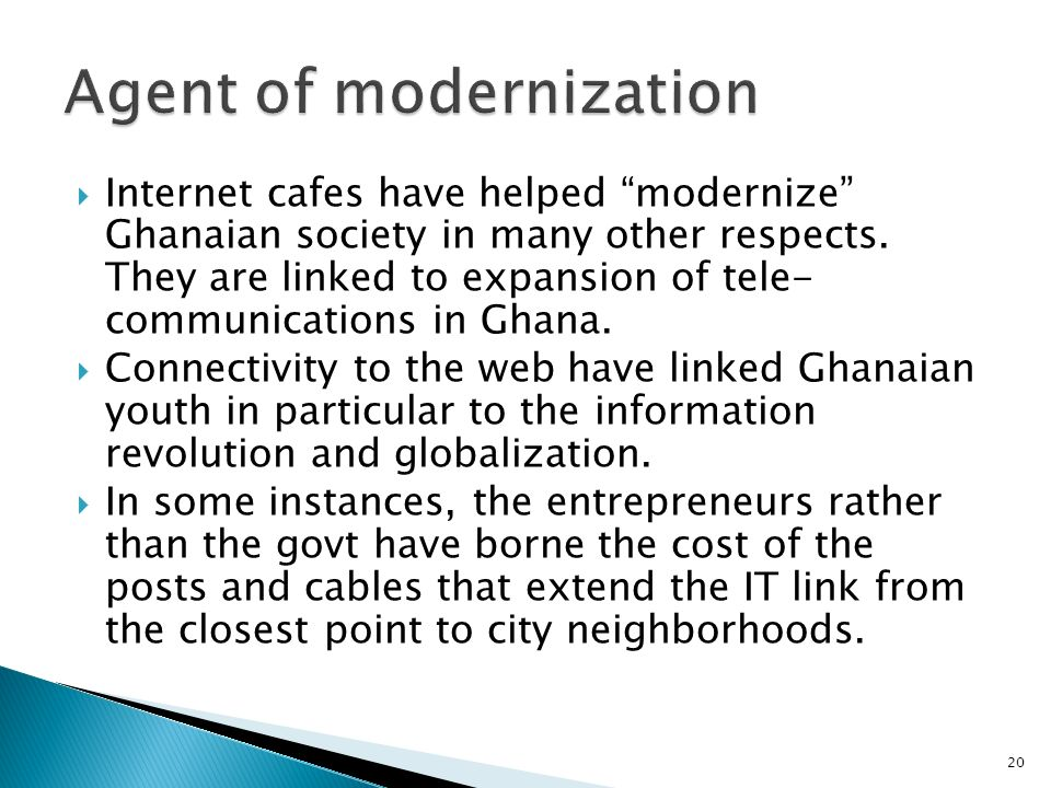 Agent of modernization