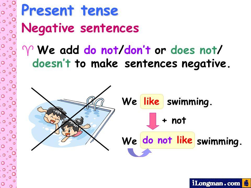 Present tense Negative sentences