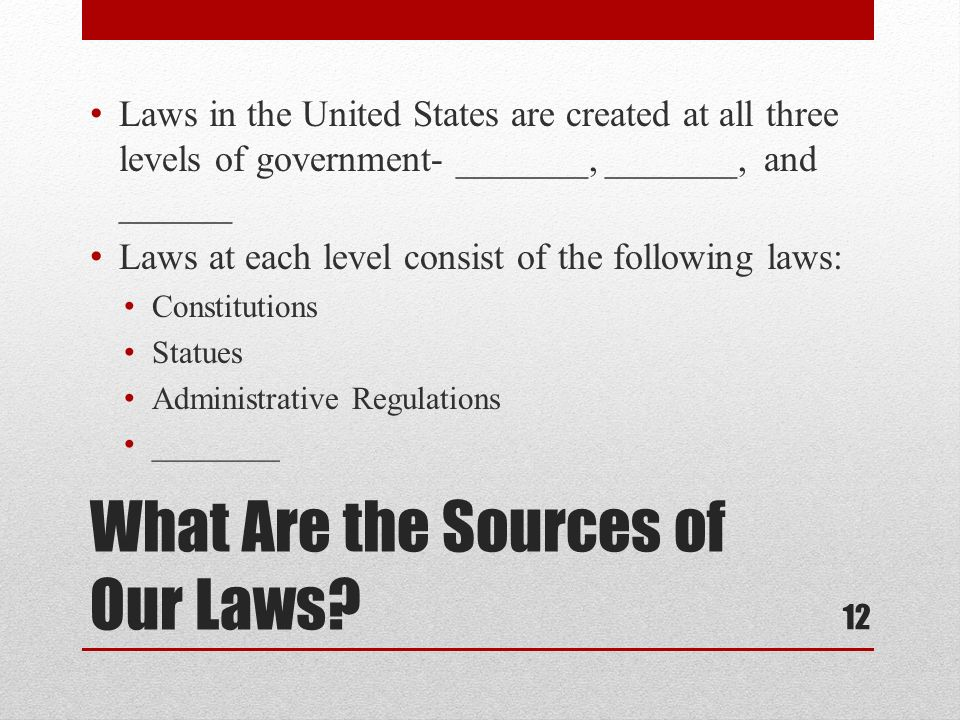 What Are the Sources of Our Laws