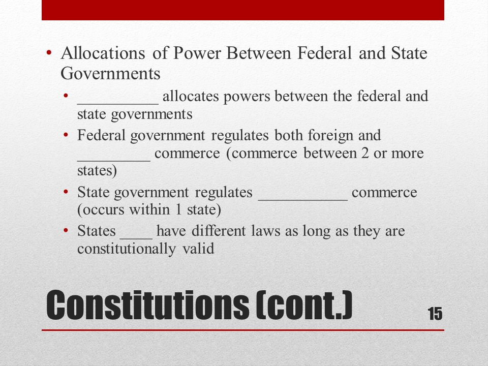 Allocations of Power Between Federal and State Governments
