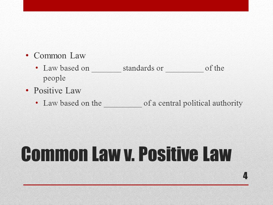 Common Law v. Positive Law