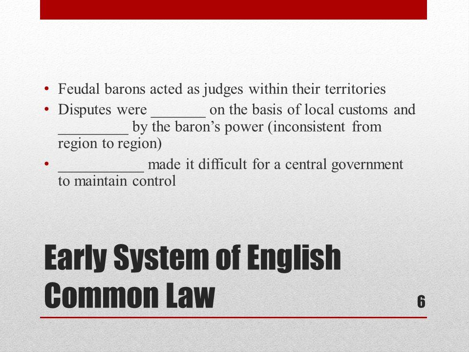 Early System of English Common Law