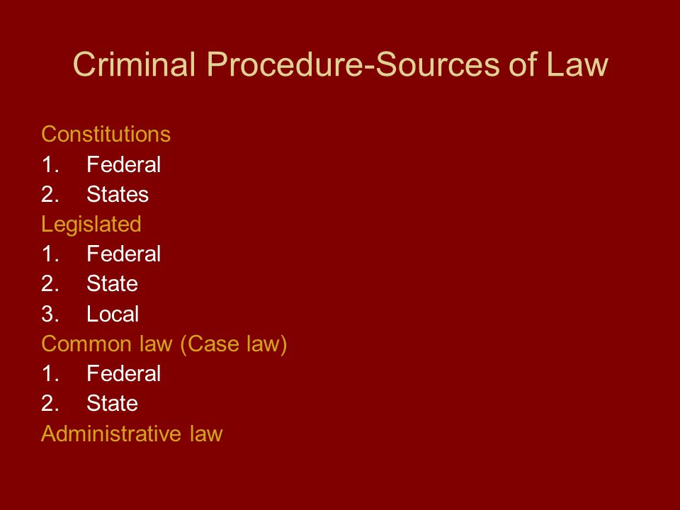 sources and purposes of criminal law Sources of the criminal law the purpose of this article is to examine the sources of the general criminal law of you will be asked to authorise cambridge core.