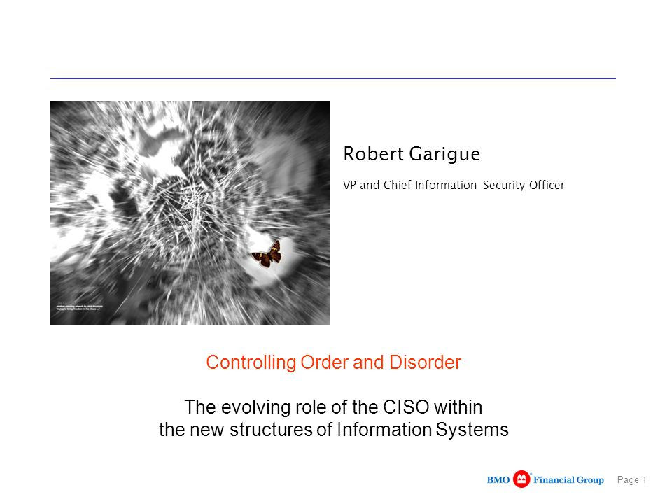 Robert Garigue VP and Chief Information Security Officer