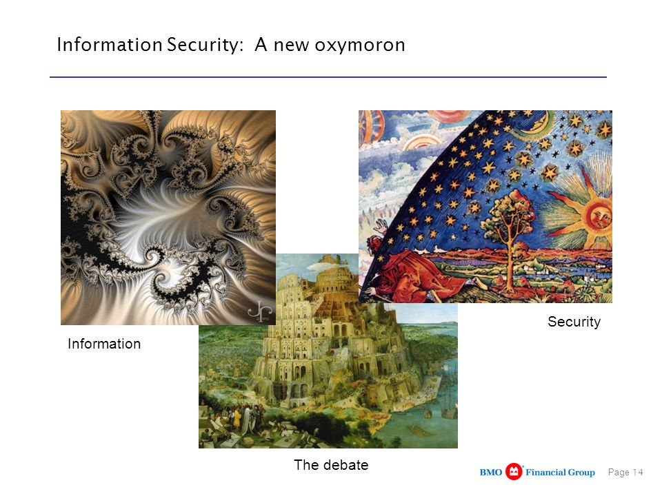 Information Security: A new oxymoron