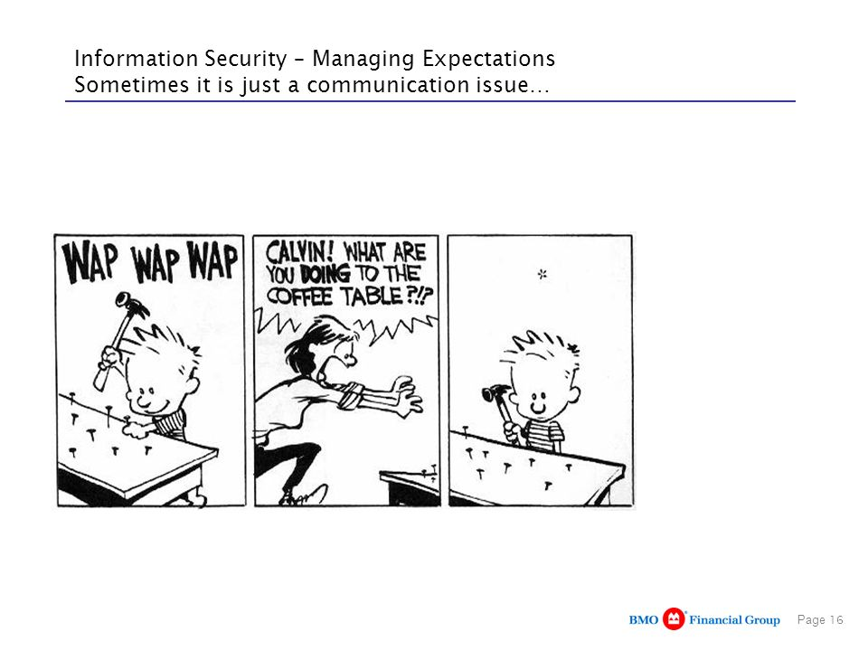 Information Security – Managing Expectations Sometimes it is just a communication issue…