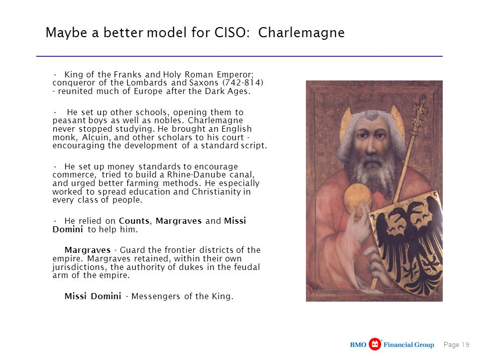 Maybe a better model for CISO: Charlemagne
