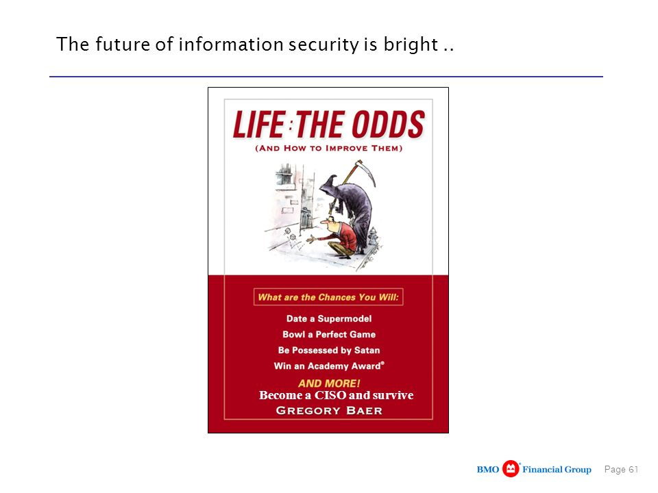 The future of information security is bright ..