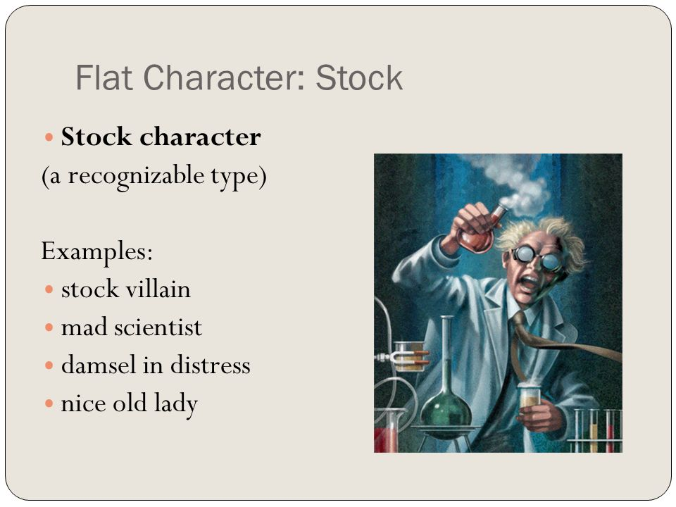 Characterization Characters are the people or animals in a story ...