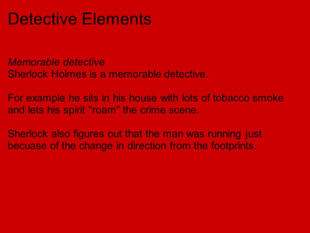 Detective Elements Memorable detective