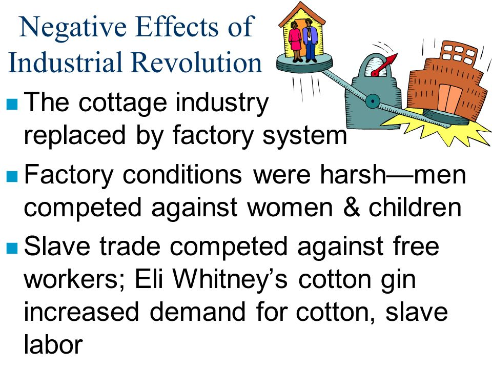 industrial revolution dbq negative effects Historical context: the industrial revolution which began in england in the late   range of positive and negative effects on the economic and social life of the.