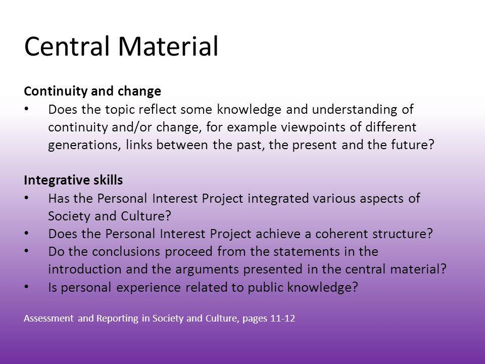 Central Material Continuity and change