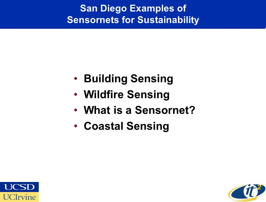 San Diego Examples of Sensornets for Sustainability