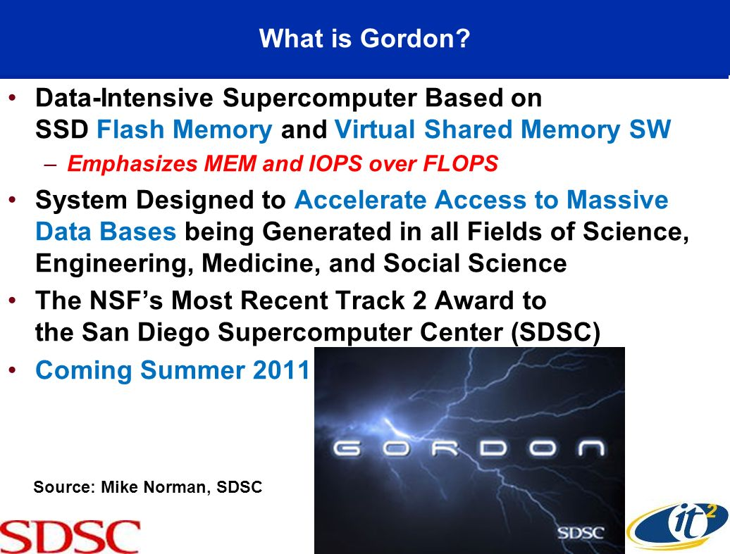 What is Gordon Data-Intensive Supercomputer Based on SSD Flash Memory and Virtual Shared Memory SW.