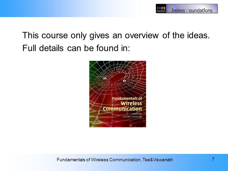 This course only gives an overview of the ideas.