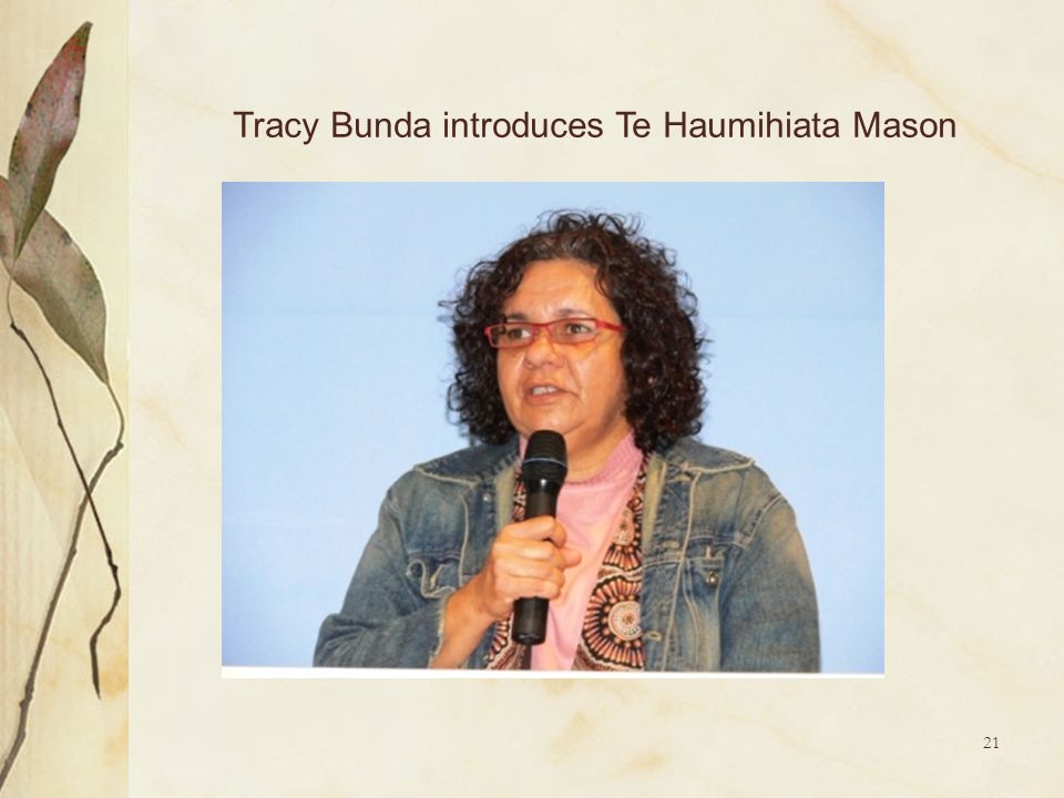 Tracy Bunda introduces Te Haumihiata Mason