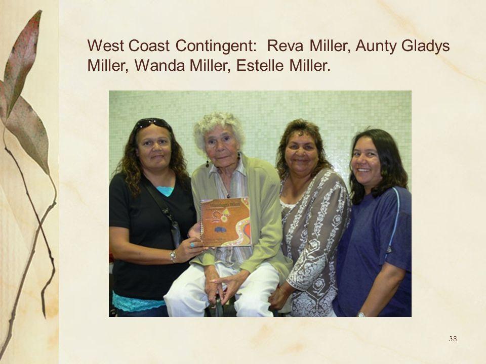 West Coast Contingent: Reva Miller, Aunty Gladys Miller, Wanda Miller, Estelle Miller.
