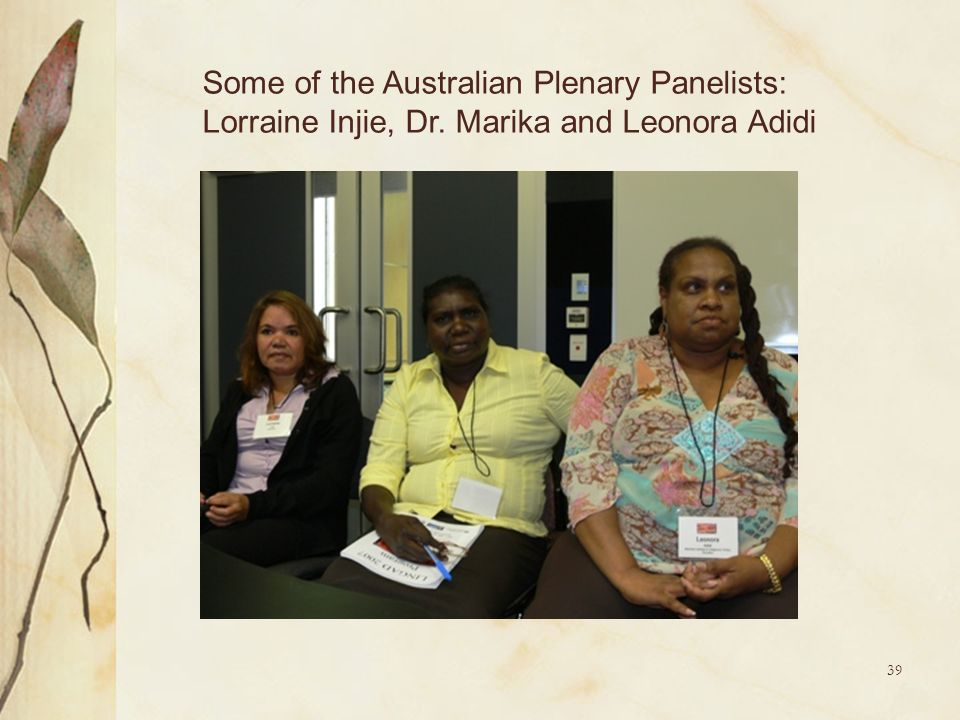 Some of the Australian Plenary Panelists: