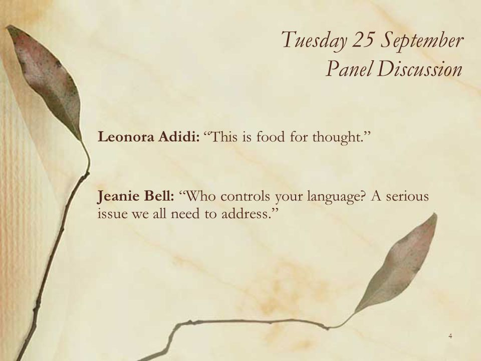 Tuesday 25 September Panel Discussion