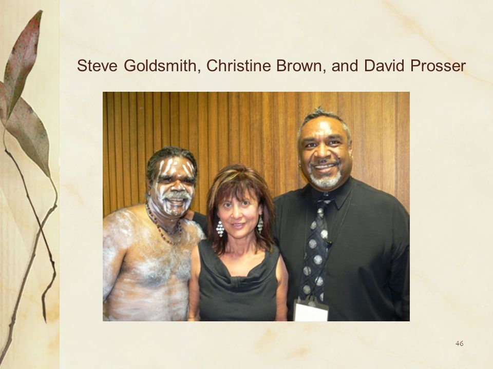 Steve Goldsmith, Christine Brown, and David Prosser