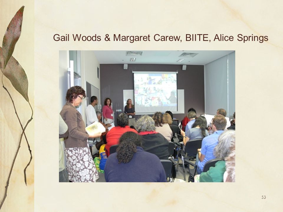 Gail Woods & Margaret Carew, BIITE, Alice Springs