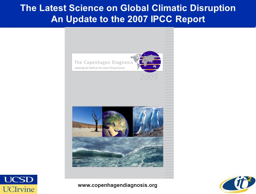 The Latest Science on Global Climatic Disruption An Update to the 2007 IPCC Report