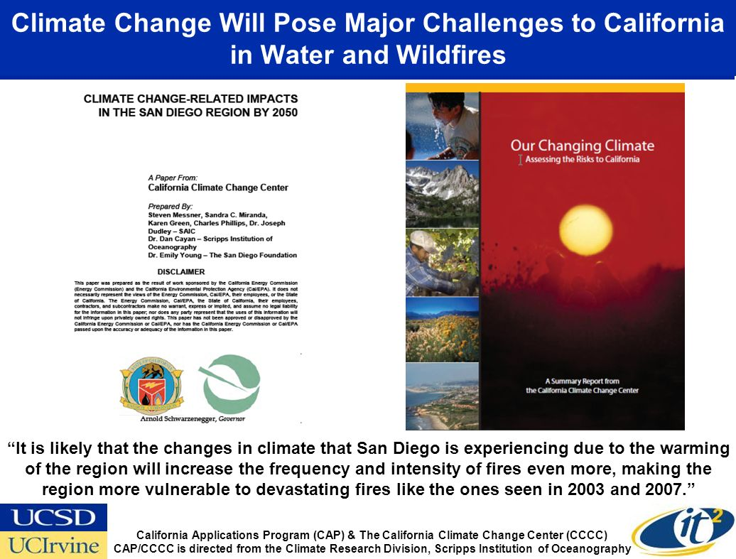 Climate Change Will Pose Major Challenges to California in Water and Wildfires