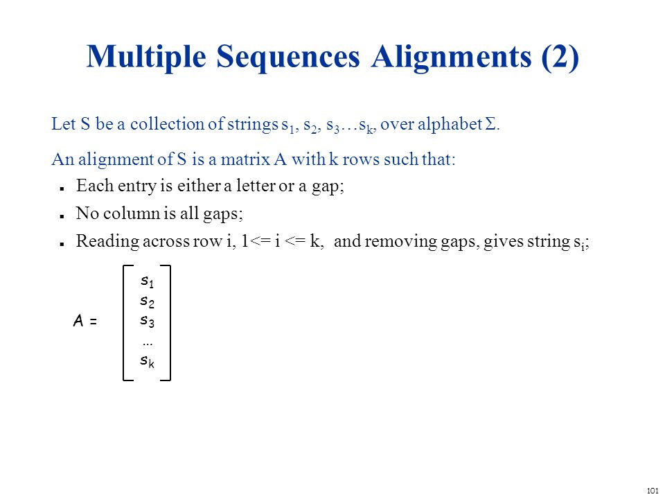 Multiple Sequences Alignments (2)