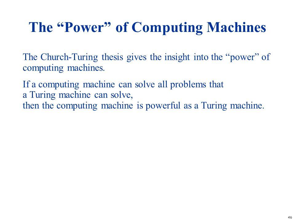 The Power of Computing Machines