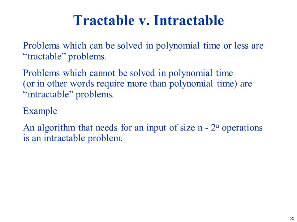 Tractable v. Intractable