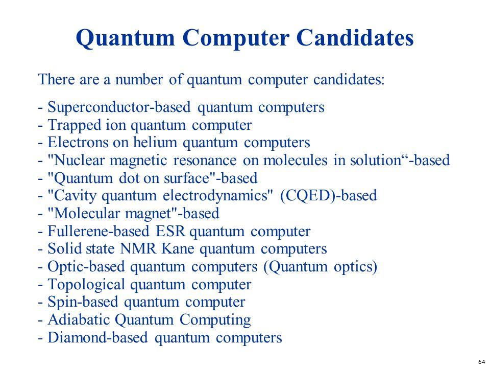 Quantum Computer Candidates