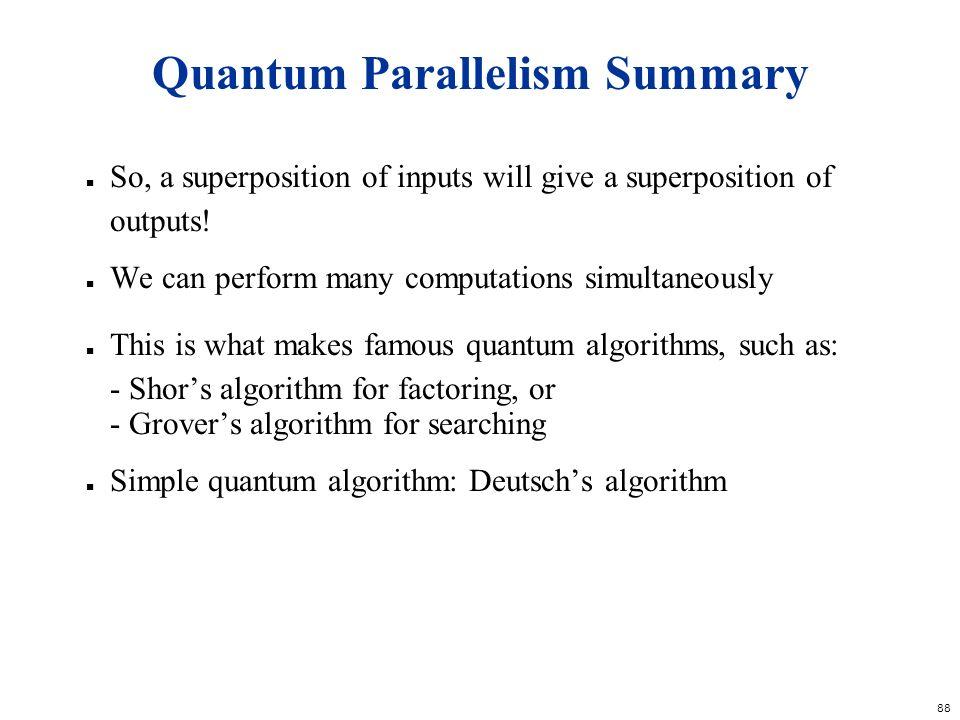 Quantum Parallelism Summary