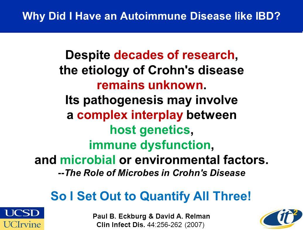 Why Did I Have an Autoimmune Disease like IBD