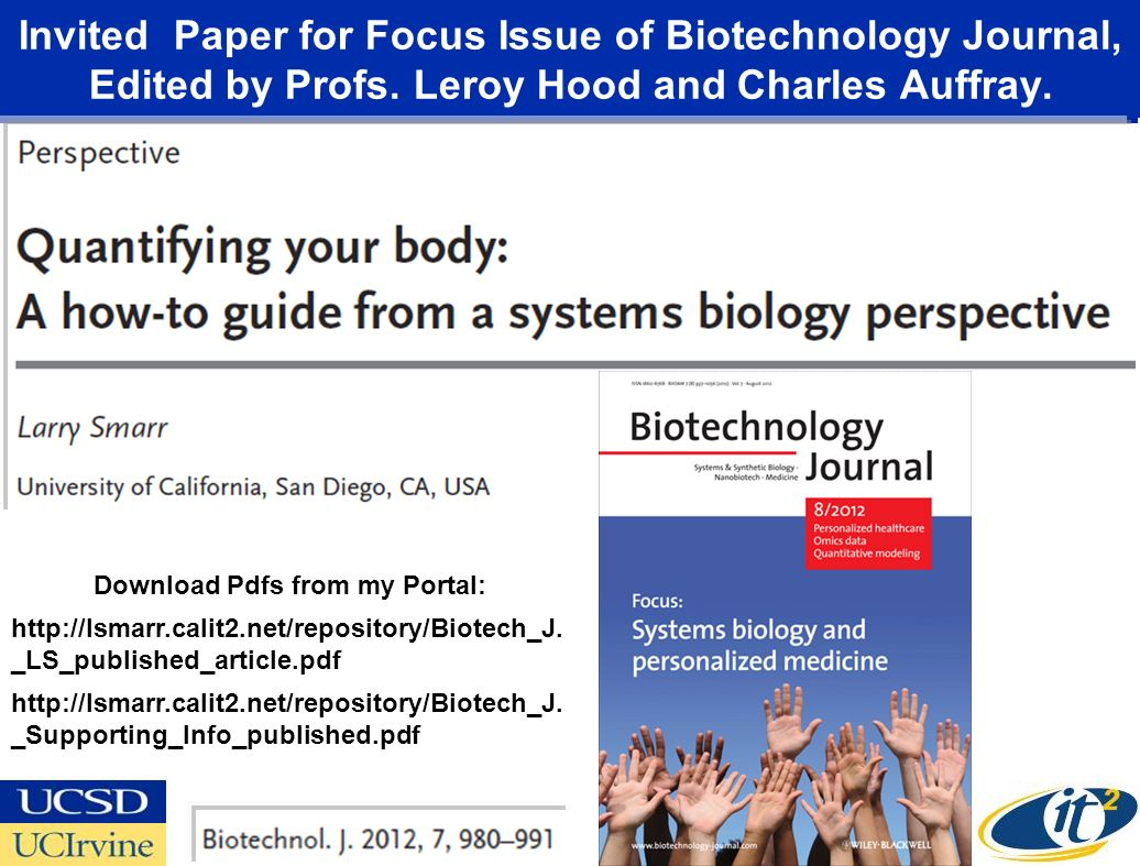 Invited Paper for Focus Issue of Biotechnology Journal, Edited by Profs. Leroy Hood and Charles Auffray.