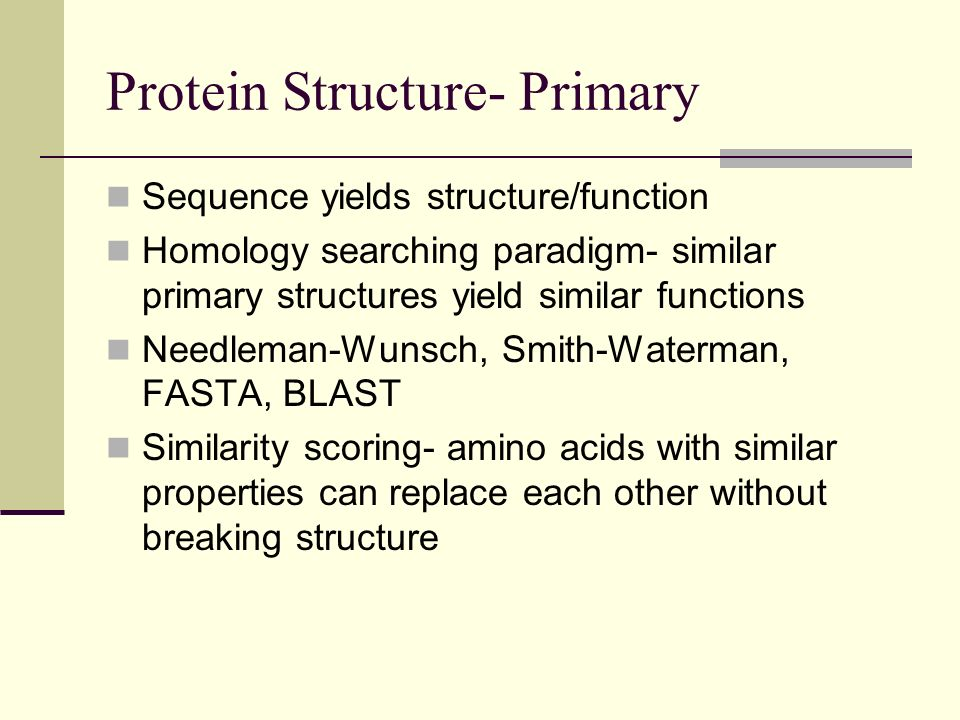 Protein Structure- Primary