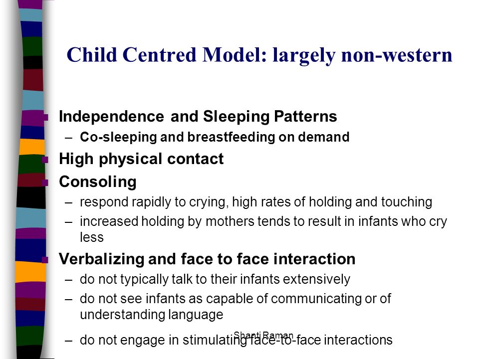 Child Centred Model: largely non-western