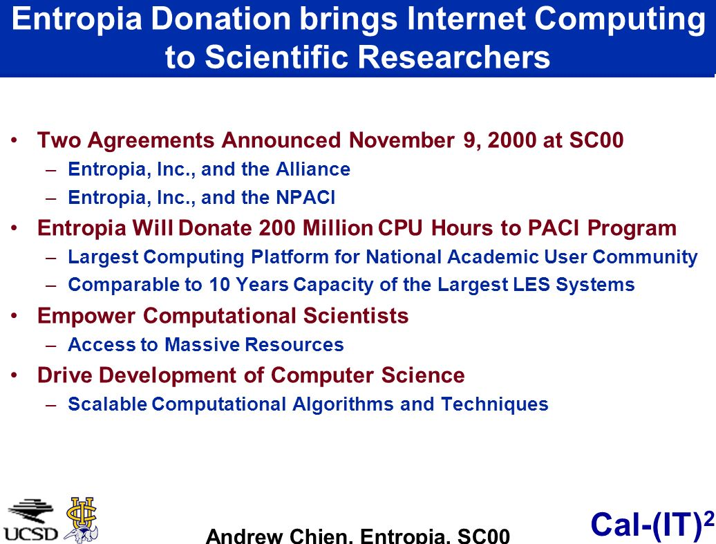 Entropia Donation brings Internet Computing to Scientific Researchers