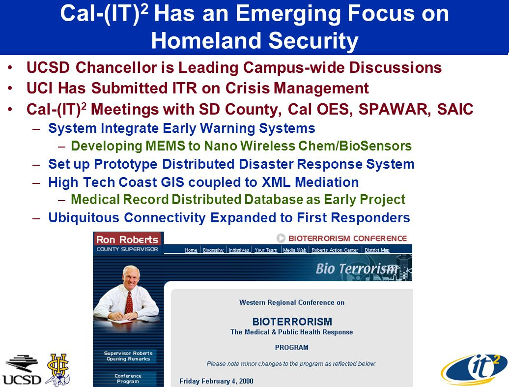 Cal-(IT)2 Has an Emerging Focus on Homeland Security